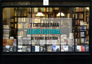 7-criterios-para-elegir-editorial-para-publicar-tu-libro